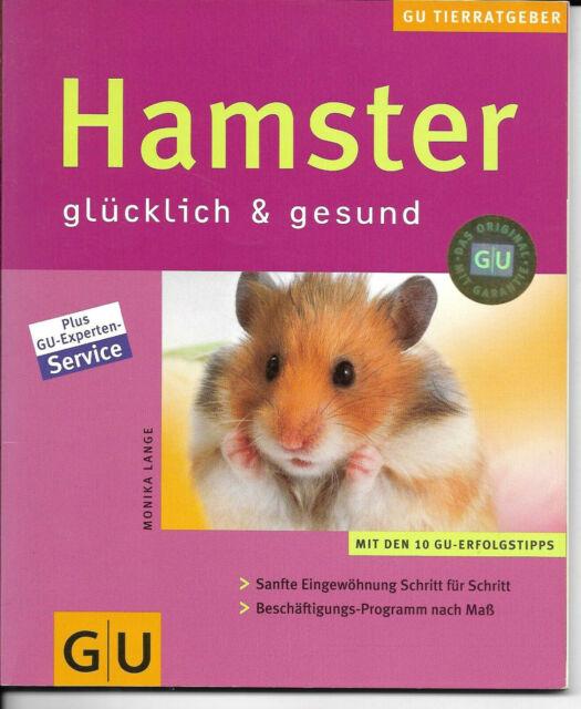Hamster  - glücklich & gesund [GU Tierratgeber]