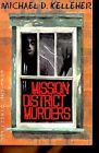 Mission District Murders by Michael D. Kelleher (Paperback, 2001)