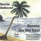 Recess for the Soul by Bernie DeKoven (CD, Aug-2005, Deep Fun)