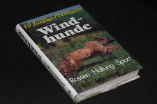 Windhunde - Windhund / Rassen Haltung Zucht Sport & Krankheiten / Therapie Tups