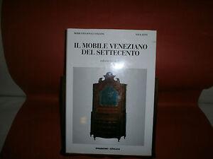 Levy-S-Il-mobile-veneziano-del-039-700-II-vol-De-Agostini-Gorlich-1996
