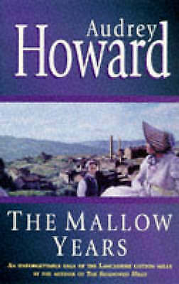 The Mallow Years (Coronet Books), Audrey Howard | Paperback Book | Good | 978034