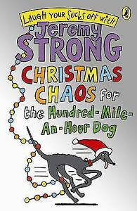 Christmas-Chaos-for-the-Hundred-Mile-An-Hour-Dog-by-Jeremy-Strong-Acceptable-Us