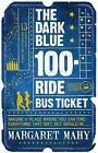 Dark Blue 100-ride Bus Ticket by Margaret Mahy (Paperback, 2009)