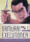 Samurai Executioner Omnibus: Volume 1 by Kazuo Koike (Paperback, 2014)