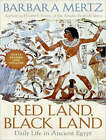 Red Land, Black Land: Daily Life in Ancient Egypt by Barbara Mertz (CD-Audio, 2008)