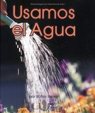 Usamos El Agua (Mi Primer Pasa Al Mundo Real / First Step Nonfiction)-ExLibrary