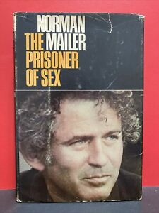 THE PRISONER OF SEX - Norman Mailer, Little brown and company Boston  1971