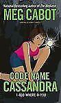 CODE NAME CASSANDRA - MEG CABOT (PAPERBACK) NEW