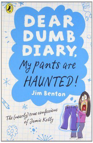 1 of 1 - Dear Dumb Diary: My Pants are Haunted By Jim Benton