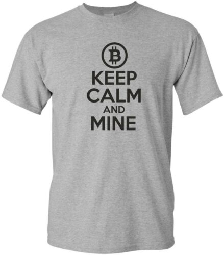 KEEP CALM AND MINE funny mens t shirt crypto bitcoin miner geek cryptocurrency