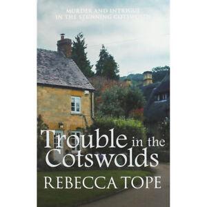 Rebecca-Tope-Trouble-en-The-Cotswolds-Tout-Neuf-Livraison-Gratuite-Ru