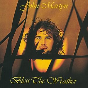 John-Martyn-Bless-The-Weather-CD