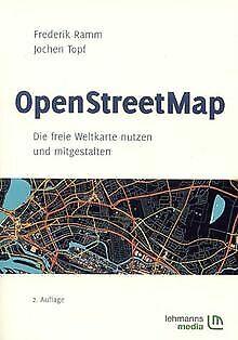 OpenStreetMap: Die freie Weltkarte nutzen und mitgestalt... | Buch | Zustand gut