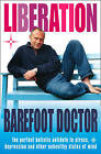 Liberation by The Barefoot Doctor (Paperback, 2004)