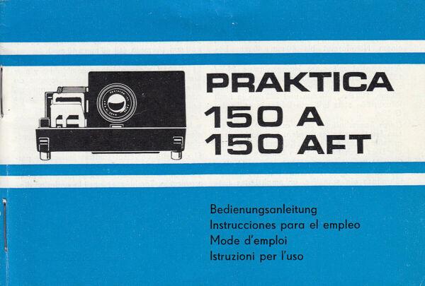 Praktica Bedienungsanleitung Für Praktica 150, A 150 Aft - Anleitung