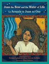 Juan the Bear and the Water of Life: La Acequia de Juan del Oso (Paso Por Aqui