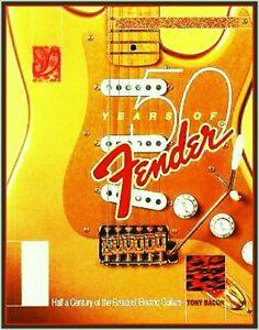 Fender Guitar Modèle Gallery 132 Pages Book 50 Years Stars Vintage By Tony Bacon-afficher Le Titre D'origine