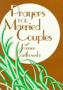 Details about Prayers for Married Couples, Paperback by Bartknowski, Renee,  Like New Used,
