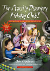 The Starship Discovery Holiday Club!: A Five-day Holiday Club Plan, Complete and Ready-to-run by John Hardwick (Paperback, 2008)