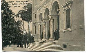 1913-Roma-Villa-Borghese-Nuovo-Palazzo-d-039-Agricoltura-Guller-Lucca-FP-B-N-ANIM