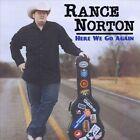 Here We Go Again by Rance Norton (CD, Feb-2013, Heart of Texas)