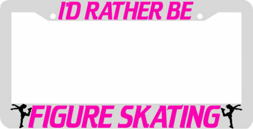 I/'d Rather be FIGURE SKATING License Plate Frame