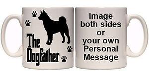 AKITA-THE-DOGFATHER-PERSONALISED-DOG-MUG-AN8-ALL-BREEDS-11oz-amp-15oz-GIFT