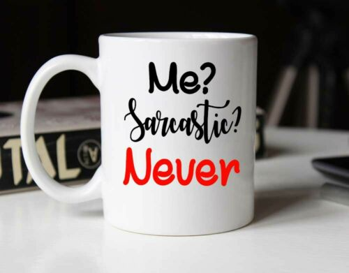 Me Sarcastic Never Funny Coffee Mug Cup Mugs For Women Boss Friend Employee