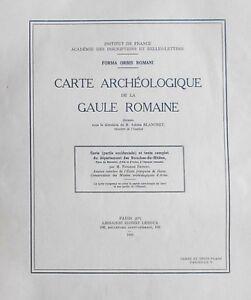 Carte ARCHÉOLOGIQUE SUD à l'Époque ROMAINE Arles Marseille Aix par BLANCHET 1936 4Evq8odv-09110921-810041450