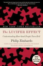 The Lucifer Effect : Understanding How Good People Turn Evil by Philip G. Zimbardo (2008, Paperback)