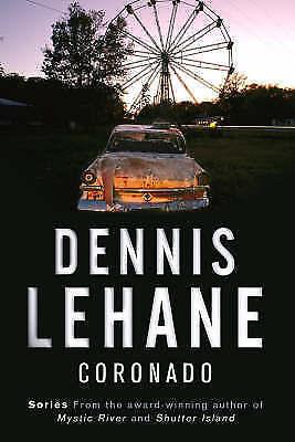 Lehane, Dennis, Coronado, Very Good Book