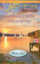 Love Finds a Home (Love Inspired Larger Print) by Springer, Kathryn, Good Book