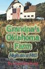 Grandpa's Oklahoma Farm: High on a Hill by Juanita King (Paperback / softback, 2008)