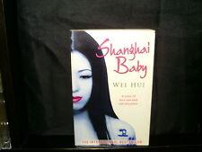 Shanghai Baby - Wei Hui - (Paperback)