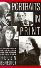 Portraits in Print: A Collection of Profiles and the Stories Behind Them by Helen Benedict (Paperback, 1992)