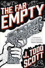The Far Empty by Scott (Hardback, 2016)