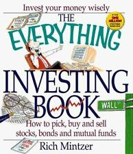 The Everything Investing Book How to Pick, Buy and Sell Stocks, Bonds money book