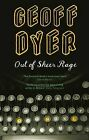 Out of Sheer Rage: In the Shadow of D.H.Lawrence by Geoff Dyer (Paperback, 1998)