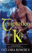 Temptation in a Kilt (Bad Boys of the Highlands, Book 1) by Roberts, Victoria