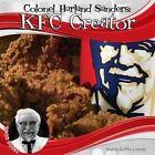 Colonel Harland Sanders: KFC Creator by Sheila Griffin Llanas (Hardback, 2014)
