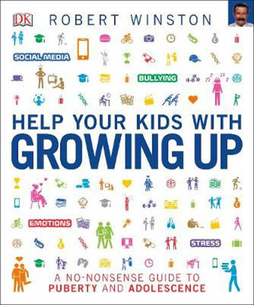 Help Your Kids with Growing Up | Robert Winston