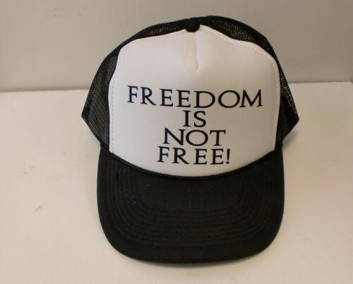 FREEDOM IS NOT FREE  SNAP BACK TRUCKER MESH BLACK HAT