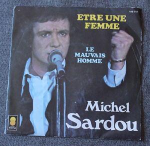 Michel-Sardou-etre-une-femme-le-mauvais-homme-SP-45-tours-label-gris