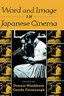 Word and Image in Japanese Cinema by Cambridge University Press (Hardback, 2000)