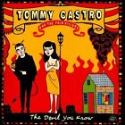 The Devil You Know [Bonus Tracks] by Tommy Castro & the Painkillers/Tommy Castro (CD, Jan-2014, Alligator Records)