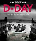 D-Day: The Story of D-Day Through Maps by Richard Happer, Peter Chasseaud (Hardback, 2014)