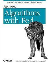 Mastering Algorithms with Perl by John MacDonald, Jarkko Hietaniemi and Jon...