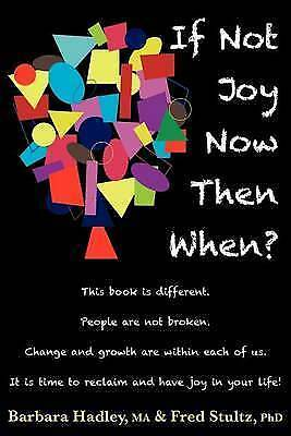 If Not Joy Now, Then When?, Brand New, Free P&P in the UK