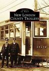 New London County Trolleys by Connecticut Motor Coach Museum (Paperback / softback, 2004)